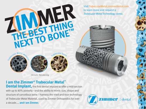 Zimmer The Best Thing Next To Bone Dental Promotion