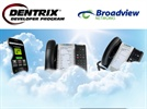 Broadview Networks Brings Cloud Communications to the Dentrix Developer Program