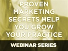 Webinar: Align Technology, Inc. - Proven marketing secrets help you grow your practice