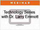 Dentalcompare Technology Webinar Series Featuring Dr. Larry Emmott