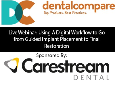 Complimentary Webinar: Using A Digital Workflow to Go from Guided Implant Placement to Final Restoration