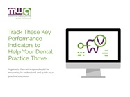 Free eBook: Track These Key Performance Indicators to Help Your Dental Practice Thrive